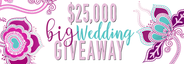 Win $25,000 for your Wedding